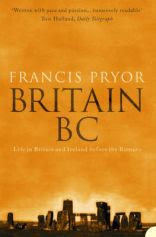 Britain BC Life in Britain and Ireland Before the Romans.
